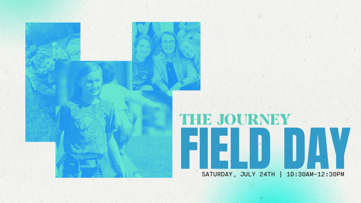 The Journey Field Day!